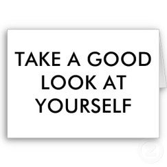 take_a_good_look_at_yourself