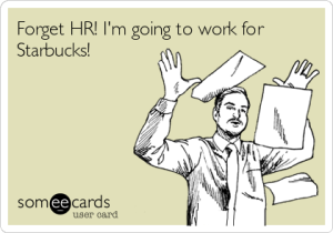 forget-hr-im-going-to-work-for-starbucks-a3da2